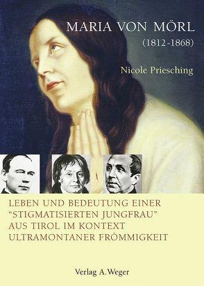 Maria von Mörl (1812-1868) von Priesching,  Nicole