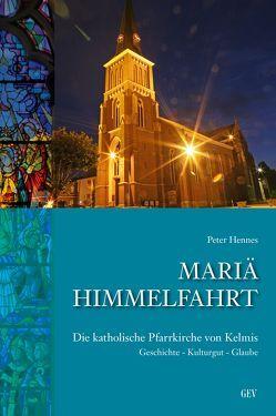 Mariä Himmelfahrt von Hennes,  Peter