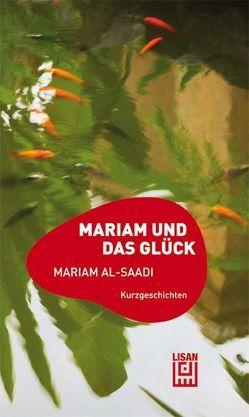 Mariam und das Glück von Saadi,  Mariam al-