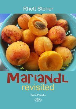 Mariandl revisited – Großdruck von Stoner,  Rhett