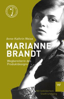 Marianne Brandt von Weise,  Anne-Kathrin