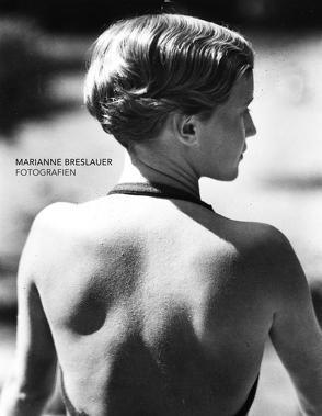 Marianne Breslauer. Fotografien von Breslauer,  Marianne