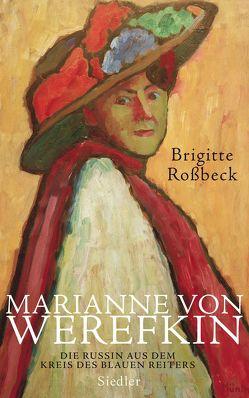 Marianne von Werefkin von Roßbeck,  Brigitte