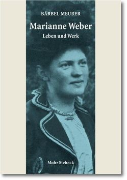 Marianne Weber von Meurer,  Bärbel