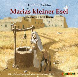 Marias kleiner Esel von Becker,  Rolf, Sehlin,  Gunhild