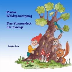 Marias Waldspaziergang von Fritz,  Brigitte