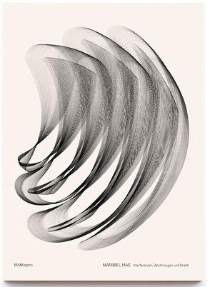 Maribel Mas: Interferenzen, Zeichnungen und Grafik von Mas,  Maribel