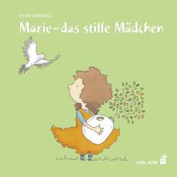 Marie – das stille Mädchen von Carnavas,  Peter