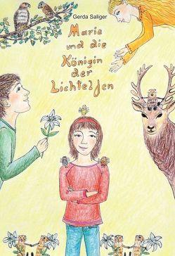 Marie und die Königin der Lichtelfen von Saliger,  Gerda