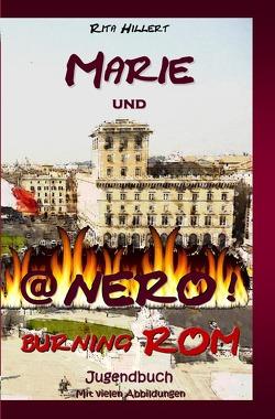 Marie und Nero burning ROM von Hillert,  Rita