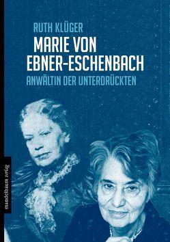 Marie von Ebner-Eschenbach von Klüger,  Ruth