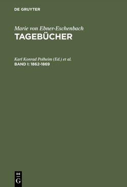 Tagebücher / 1862–1869 von Gabriel,  Norbert, Polheim,  Karl Konrad