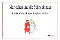 Mariechen und die Schneekinder von Hermann,  Niels, von Olfers,  Sibylle