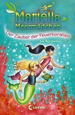 Mariella Meermädchen – Der Zauber der Feuerkorallen von Mannchen,  Nadine, Mongredien,  Sue, Pearson,  Maria