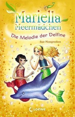 Mariella Meermädchen – Die Melodie der Delfine von Lojahn,  Sandra, Mongredien,  Sue, Pearson,  Maria