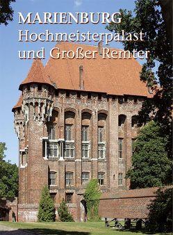 Marienburg – Hochmeisterpalast und Großer Remter von Herrmann,  Christofer