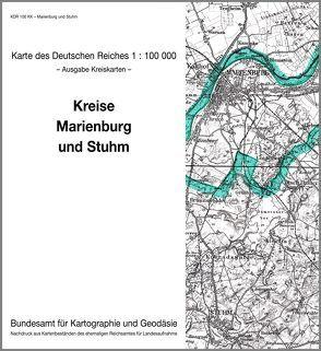 Marienburg und Stuhm