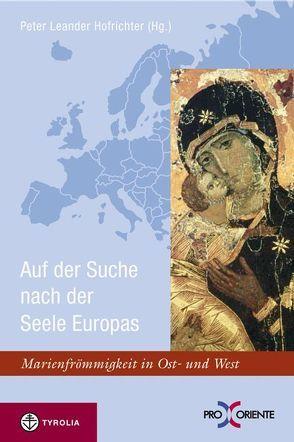 Marienfrömmigkeit in Ost und West von Hofrichter,  Peter L