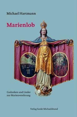 Marienlob von Hartmann,  Michael