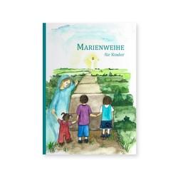 Marienweihe für Kinder von Ramm,  Michael