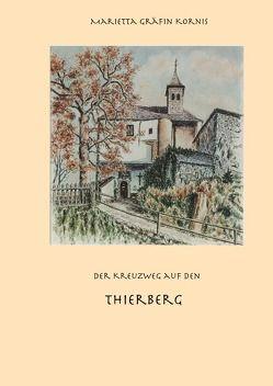 Marietta Gräfin Kornis – Kreuzwegstationen auf den Thierberg von Lackner,  Josef