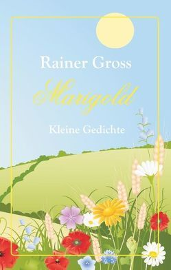 Marigold von Gross,  Rainer