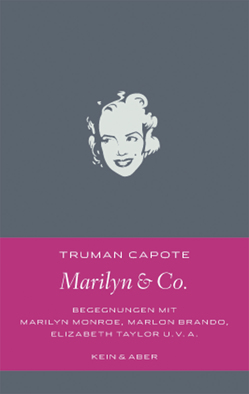 Marilyn & Co. von Capote,  Truman, Ingendaay,  Marcus