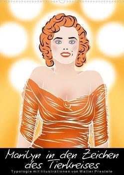 Marilyn in den Zeichen des Tierkreises (Posterbuch DIN A2 hoch) von Prestele,  Walter