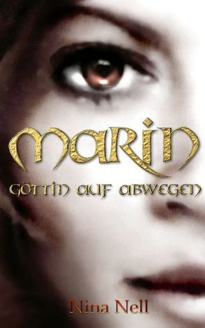 Marin – Göttin auf Abwegen von Nell,  Nina