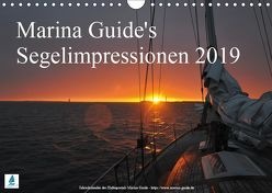 Marina Guide's Segelimpressionen 2019 (Wandkalender 2019 DIN A4 quer) von Guide,  Marina, Stasch,  Thomas