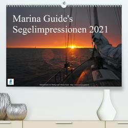 Marina Guide's Segelimpressionen 2021 (Premium, hochwertiger DIN A2 Wandkalender 2021, Kunstdruck in Hochglanz) von Guide,  Marina, Stasch,  Thomas