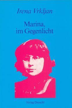 Marina, im Gegenlicht von Vrkljan,  Irena
