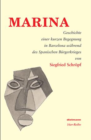 MARINA von Schröpf,  Siegfried