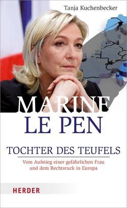 Marine Le Pen von Kuchenbecker,  Tanja