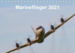 Marineflieger 2021 (Tischkalender 2021 DIN A5 quer) von Henning,  Eike