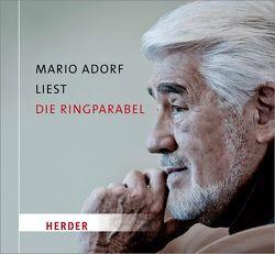 Mario Adorf liest die Ringparabel von Gotthold Ephraim Lessing von Adorf,  Mario, Fricke,  Peter, Lessing,  Gotthold Ephraim, Stoll,  Barbara, Weiss,  Andi