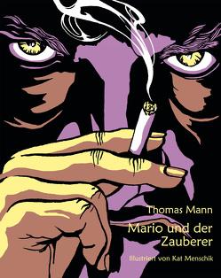 Mario und der Zauberer von Mann,  Thomas, Menschik,  Kat