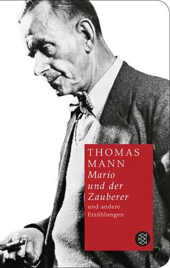 Mario und der Zauberer und andere Erzählungen von Mann,  Thomas