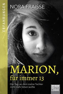 Marion, für immer 13 von Buchgeister,  Monika, Fraisse,  Nora