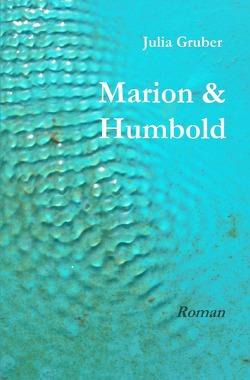 Marion & Humbold von Gruber,  Julia
