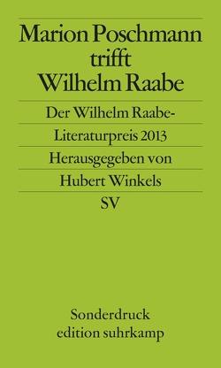 Marion Poschmann trifft Wilhelm Raabe von Winkels,  Hubert