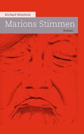 Marions Stimmen von Weinhold,  Michael