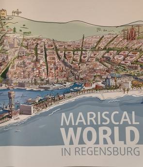 MARISCAL WORLD IN REGENSBURG