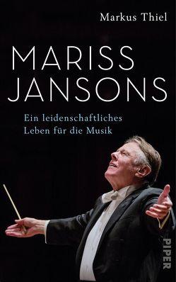 Mariss Jansons von Thiel,  Markus
