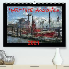 MARITIME Ansichten (Premium, hochwertiger DIN A2 Wandkalender 2021, Kunstdruck in Hochglanz) von URSfoto