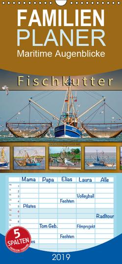 Maritime Augenblicke – Fischkutter – Familienplaner hoch (Wandkalender 2019 , 21 cm x 45 cm, hoch) von Roder,  Peter