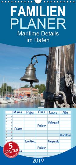 Maritime Details im Hafen – Familienplaner hoch (Wandkalender 2019 , 21 cm x 45 cm, hoch) von Jörrn,  Michael