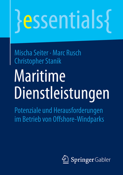 Maritime Dienstleistungen von Rusch,  Marc, Seiter,  Mischa, Stanik,  Christopher