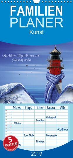 Maritime Digitalkunst aus Mausopardia – Familienplaner hoch (Wandkalender 2019 <strong>21 cm x 45 cm</strong> hoch) von Jüngling,  Monika
