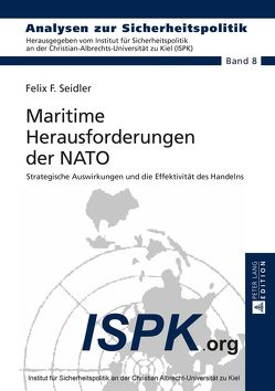 Maritime Herausforderungen der NATO von Seidler,  Felix F.